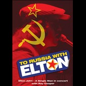Elton John: To Russia with Love [Video]