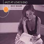 Various Artists: Jazz Moods: Jazz at Love's End