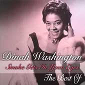 Dinah Washington: Smoke Gets in Your Eyes: Best of Dinah Washington