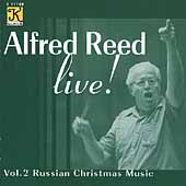 Alfred Reed Live! Vol 2 - Russian Christmas Music