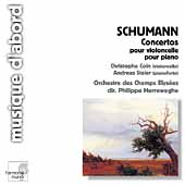 Schumann: Concertos / Coin, Staier, Herreweghe, et al