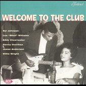 Various Artists: Welcome to the Club [Federal]