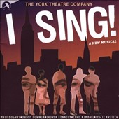 Original Off-Broadway Cast: I Sing! [Original Cast Recording]