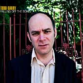 Todd Barry: Falling off the Bone [Digipak]