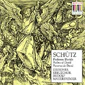 Schütz: Psalms of David / Mauersberger, Dresdener Kreuzchor