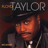 Floyd Taylor: No Doubt