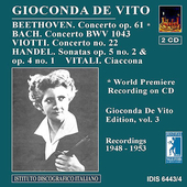 Gioconda De Vito Edition Vol 3 - Beethoven, Bach, etc