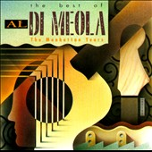 Al di Meola: The Best of Al Di Meola: The Manhattan Years