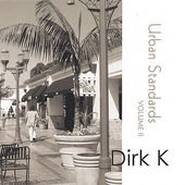Dirk K.: Urban Standards, Vol. 2