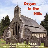Organ in the Hills - Bach, Sweelinck, etc / Henry Wallace