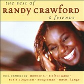 Randy Crawford: The Best of Randy Crawford & Friends [#2]