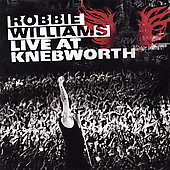 Robbie Williams: Live From Knebworth (UK Version)