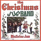 Christmas Jug Band: Mistletoe Jam