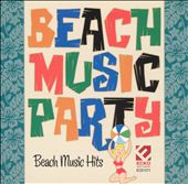Various Artists: Beach Music Party: Beach Music Hits