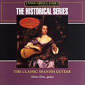 Historical - Classic Spanish Guitar / Alirio Diaz