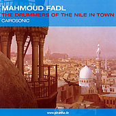 Mahmoud Fadl: The  Drummers of the Nile in Town