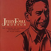 Jelly Roll Morton: The Library of Congress Recordings