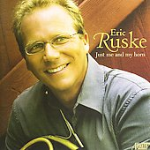 Just Me and My Horn - Krol, Bach, Persichetti / Erik Ruske