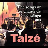 Taizé: The Songs Of Taizé
