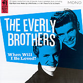 The Everly Brothers: When Will I Be Loved?