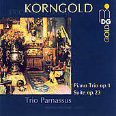 Korngold: Piano Trio op 1, etc / Trio Parnassus