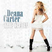Deana Carter: The Chain