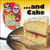 Rick & Bubba: And Cake