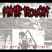 Static Thought: The Motive for Movement [Digipak] *