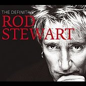 Rod Stewart: The Definitive Rod Stewart [Deluxe Edition CD/DVD] [Digipak]