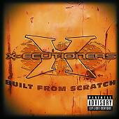 The X-ecutioners: Built From Scratch [PA]