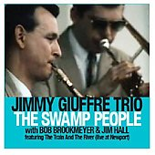 Jimmy Giuffre: The Swamp People