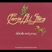 Fania All-Stars: Delicate and Jumpy [Digipak]