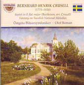 Beethoven: Septet;  Crusell: Fantasy on Swedish National Melodies / Östgöta Wind Orchestra