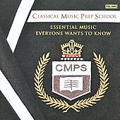 Classical Music Prep School - Essential Music Everyone Wants to Know