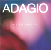 Adagio for Relaxation