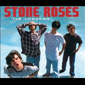 The Stone Roses: The Lowdown *