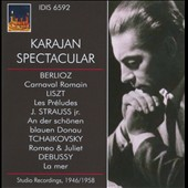 Karajan Spectacular: Berlioz, Liszt, Strauss Jr., Tchaikovsky