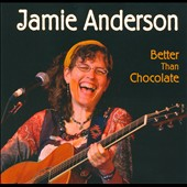 Jamie Anderson: Better Than Chocolate [Slipcase]
