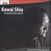 Kawai Shiu: Unassuming Music