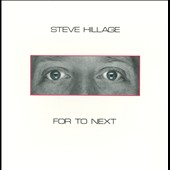 Steve Hillage: For To Next [Remastered]