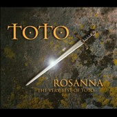 Toto: Rosanna: The Very Best of Toto [Box]