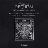 Victoria: Requiem Mass / Hill, Westminster Cathedral Choir