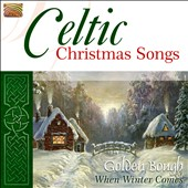 Golden Bough: Celtic Christmas Songs *