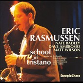 Eric Rasmussen: School of Tristano