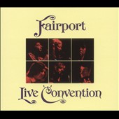 Fairport Convention: Live Convention [Germany Bonus Tracks]
