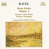 Ravel: Piano Works Vol 1 / François-Joël Thiollier