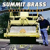 Paving The Way / Summit Brass