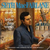 Seth MacFarlane: Music Is Better Than Words