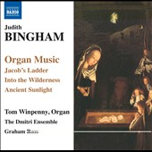 Judith Bingham: Organ Music / Tom Winpenny