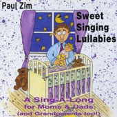 Paul Zim: Sweet Singing Lullabies